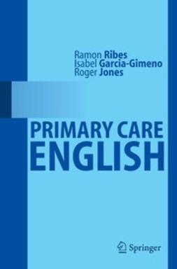 García-Gimeno, Isabel - Primary Care English, ebook