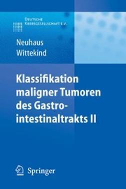 Neuhaus, Peter - Klassifikation maligner Tumoren des Gastrointestinaltrakts II, ebook