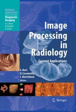 Bartolozzi, Carlo - Image Processing in Radiology, ebook
