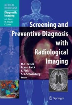 Fink, Christian - Screening and Preventive Diagnosis with Radiological Imaging, e-bok