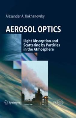 Kokhanovsky, Alexander A. - Aerosol Optics, ebook