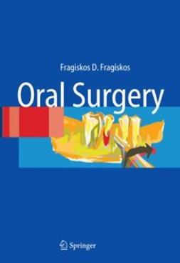 Fragiskos, Fragiskos D. - Oral Surgery, ebook