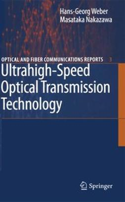 Nakazawa, Masataka - Ultrahigh-Speed Optical Transmission Technology, ebook