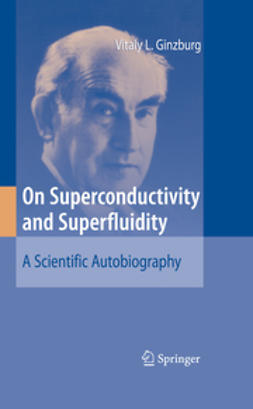 Ginzburg, Vitaly L. - On Superconductivity and Superfluidity, ebook