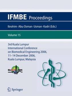 3rd Kuala Lumpur International Conference on Biomedical Engineering 2006
