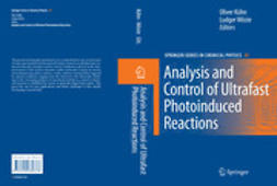 Kühn, Oliver - Analysis and Control of Ultrafast Photoinduced Reactions, ebook