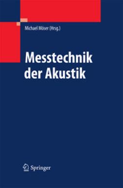 Möser, Michael - Messtechnik der Akustik, e-kirja