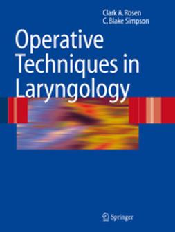 Rosen, Clark - Operative Techniques in Laryngology, e-kirja