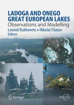 Rukhovets, Leonid - Ladoga and Onego — Great European Lakes, ebook