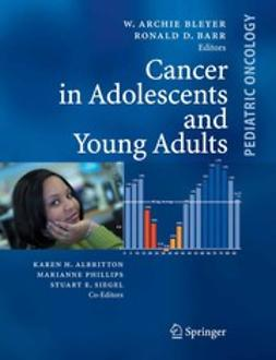 Barr, Ronald D. - Cancer in Adolescents and Young Adults, ebook