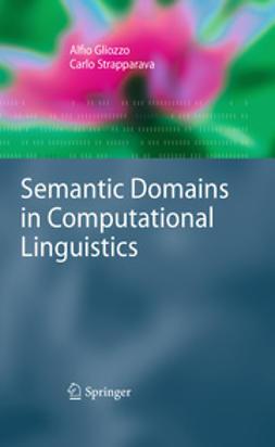 Gliozzo, Alfio - Semantic Domains in Computational Linguistics, e-bok