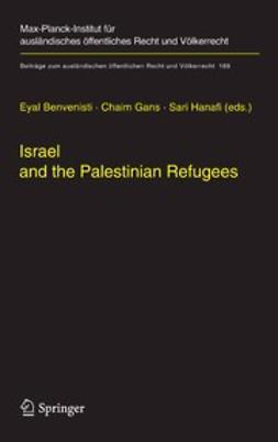 Benvenisti, Eyal - Israel and the Palestinian Refugees, ebook