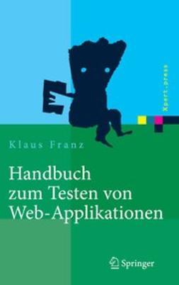 Franz, Klaus - Handbuch zum Testen von Web-Applikationen, ebook