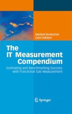 Bundschuh, Manfred - The IT Measurement Compendium, ebook