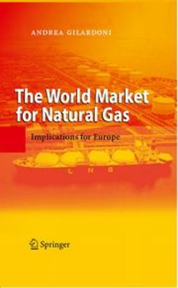 Gilardoni, Andrea - The World Market for Natural Gas, ebook