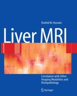 Hussain, Shahid M. - Liver MRI, ebook