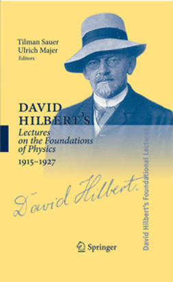 Sauer, Tilman - David Hilbert's Lectures on the Foundations of Physics 1915-1927, ebook