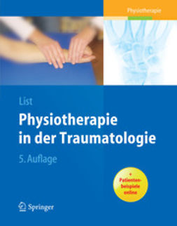 List, Margrit - Physiotherapie in der Traumatologie, e-bok