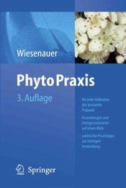 Wiesenauer, Markus - PhytoPraxis, ebook