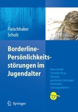 Fleischhaker, Christian - Borderline-Persönlichkeitsstörungen im Jugendalter, ebook