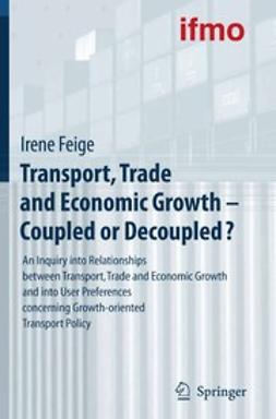- Transport, Trade and Economic Growth — Coupled or Decoupled?, ebook