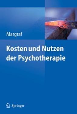 Margraf, Jürgen - Kosten und Nutzen der Psychotherapie, ebook