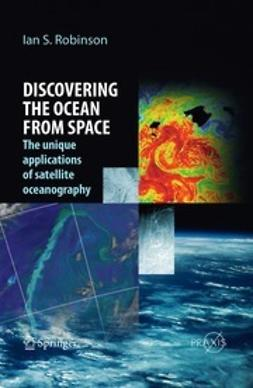 Robinson, Ian S. - Discovering the Ocean from Space, ebook