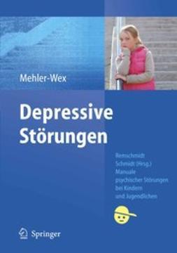 Mehler-Wex, Claudia - Depressive Störungen, ebook