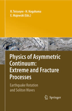 Majewski, Eugeniusz - Physics of Asymmetric Continuum: Extreme and Fracture Processes, ebook
