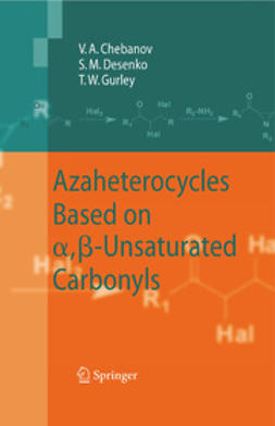Azaheterocycles Based on α, β-Unsaturated Carbonyls