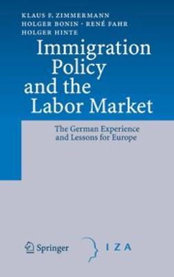 Bonin, Holger - Immigration Policy and the Labor Market, ebook