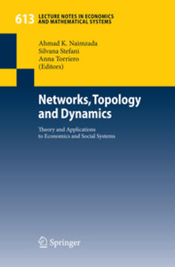 Naimzada, Ahmad K. - Networks, Topology and Dynamics, ebook