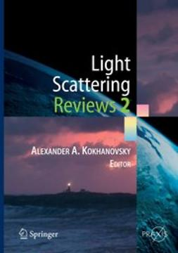 Kokhanovsky, Alexander A. - Light Scattering Reviews 2, e-bok