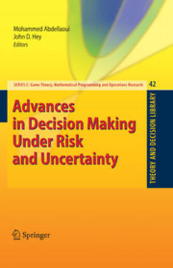 Abdellaoui, Mohammed - Advances in Decision Making Under Risk and Uncertainty, ebook