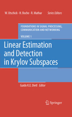 Dietl, Guido K.E. - Linear Estimation and Detection in Krylov Subspaces, ebook