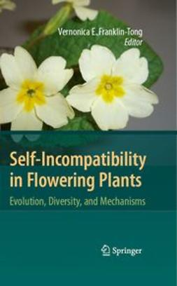 Franklin-Tong, Vernonica E. - Self-Incompatibility in Flowering Plants, ebook