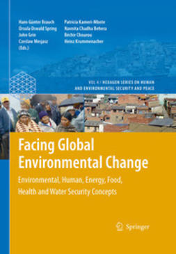 Brauch, Hans Günter - Facing Global Environmental Change, e-kirja
