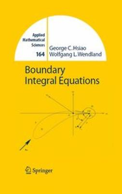 Hsiao, George C. - Boundary Integral Equations, e-kirja