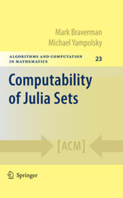 Braverman, Mark - Computability of Julia Sets, ebook