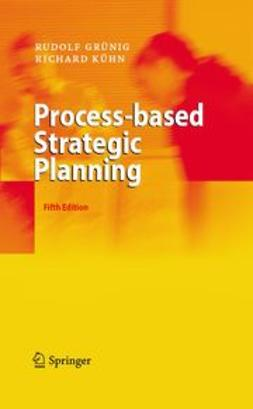 Grünig, Rudolf - Process-based Strategic Planning, ebook