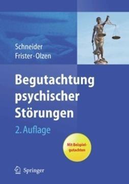 Schneider, Frank - Begutachtung psychischer Störungen, e-kirja