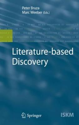 Bruza, Peter - Literature-based Discovery, ebook