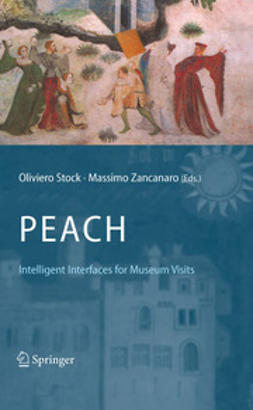 Stock, Oliviero - PEACH - Intelligent Interfaces for Museum Visits, ebook