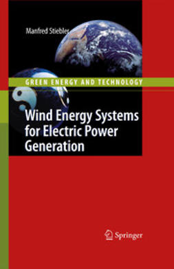 Stiebler, Manfred - Wind Energy Systems for Electric Power Generation, ebook