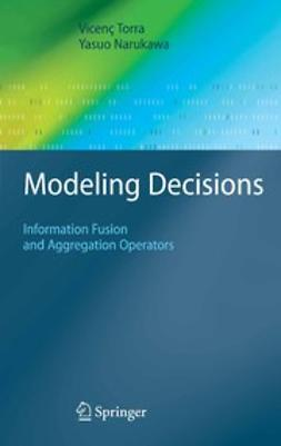 Narukawa, Yasuo - Modeling Decisions, ebook
