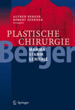 Berger, Alfred - Plastische Chirurgie, ebook