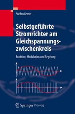 Bernet, Steffen - Selbstgeführte Stromrichter am Gleichspannungszwischenkreis, ebook