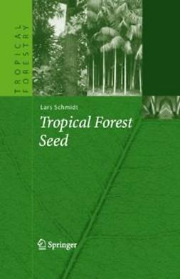 Schmidt, Lars - Tropical Forest Seed, ebook
