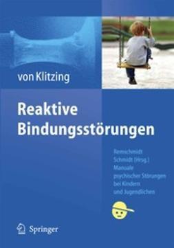 Klitzing, Kai - Reaktive Bindungsstörungen, ebook