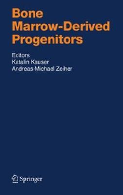 Kauser, Katalin - Bone Marrow-Derived Progenitors, ebook